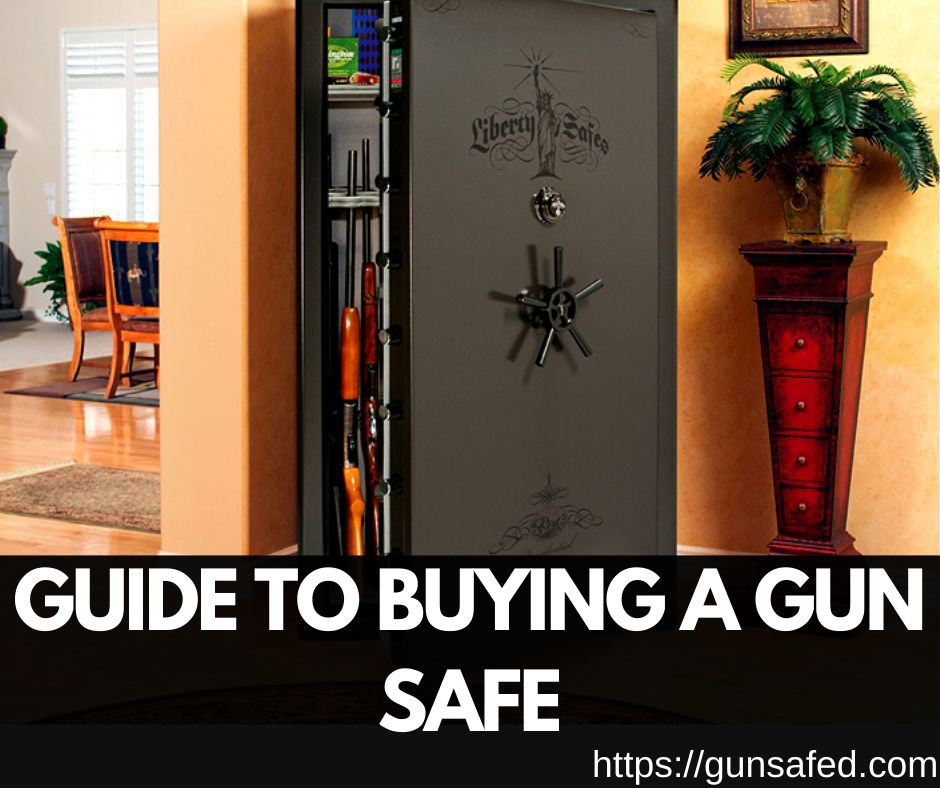 Guide to Buying a Gun Safe