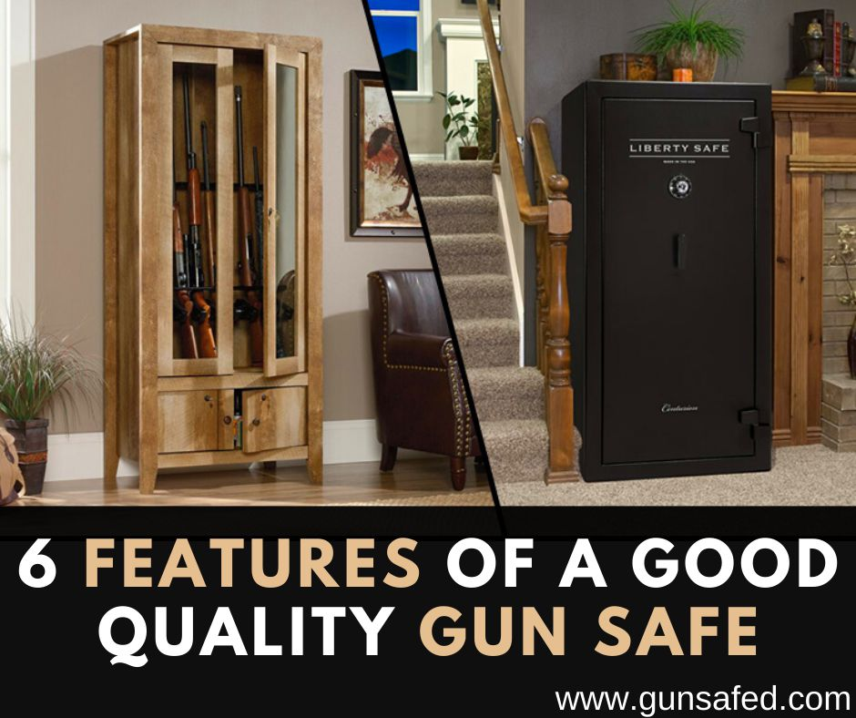 Features of a Good Quality Gun Safe